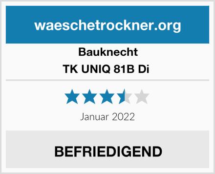 Bauknecht TK UNIQ 81B Di  Test