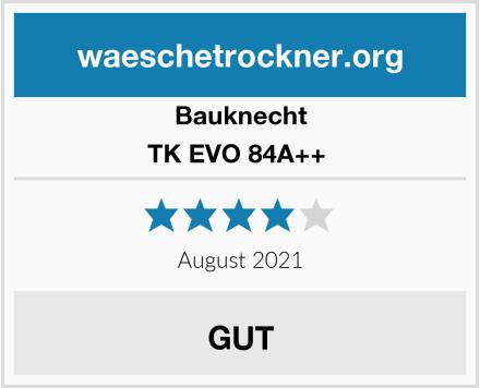 Bauknecht TK EVO 84A++  Test